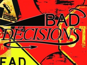 Bad Decisions: Card Game