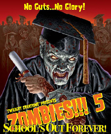 Zombies!!! 5: Schools Out Forever