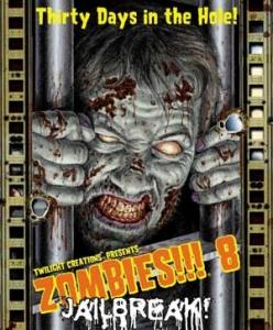 Zombies!!! 8: Jail Break