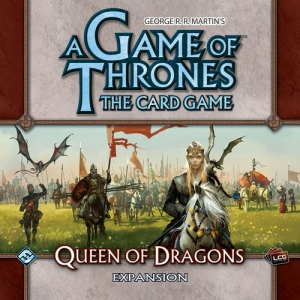 Game of Thrones LCG: Queen of Dragons