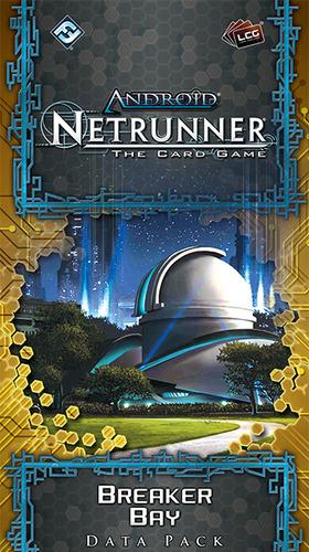 Netrunner: Breaker Bay