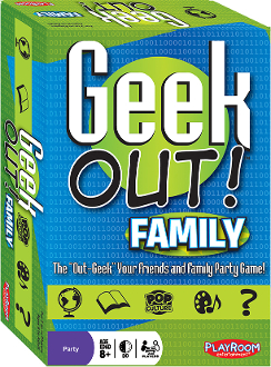 Geek Out: Family