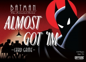 DC Batman the Animated Series: Almost Got'im