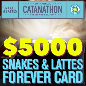 $5000 - Snakes & Lattes Forever Card (Catanathon)