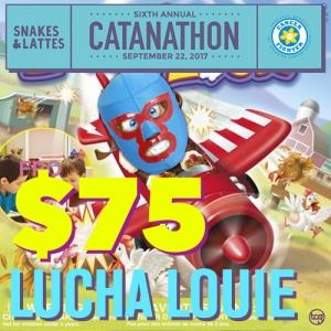 $75 - Lucha Louie (Catanathon)