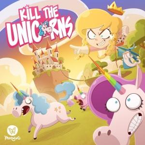Kill The Unicorns (Pre-Order)