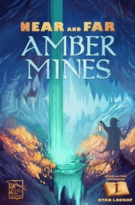 Near and Far: Amber Mines Expansion KS